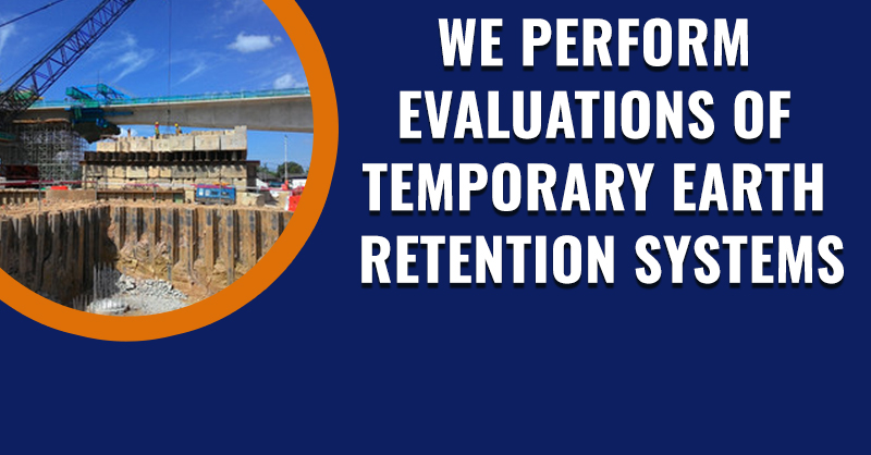 MKA performs Evaluations of Temporary Earth Retention Systems